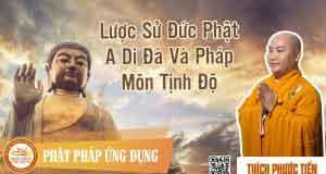 Lược sử Đức Phật A Di Đà và pháp môn tịnh độ