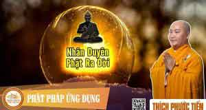 Nhân duyên Phật ra đời