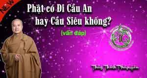 Phật có đi cầu an hay cầu siêu không?