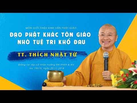 Đạo Phật khác tôn giáo nhờ tuệ tri khổ đau