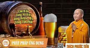 Cần hiểu đúng về giới uống rượu trong đạo Phật