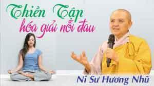 Thiền tập hóa giản nỗi đau khổ
