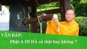 Phật A Di Đà có thật hay không